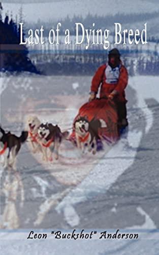 Last of a Dying Breed: Anderson, Leon Buckshot