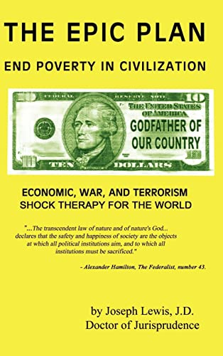 The Epic Plan: End Poverty in Civilization: Lewis, Doctor of