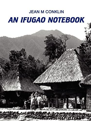 Ifugao Notebook: Conklin, Jean M.