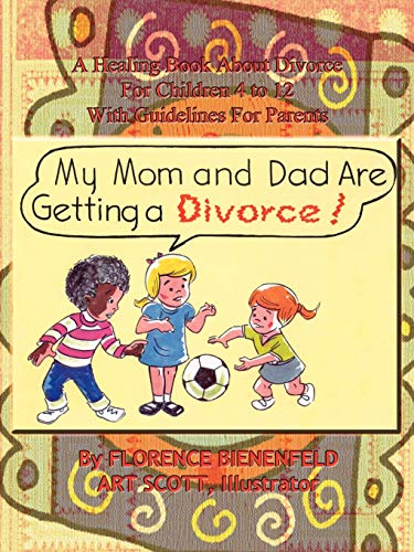 9781403349996: My Mom and Dad are Getting a Divorce