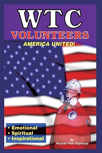 9781403350084: Wtc Volunteers America United