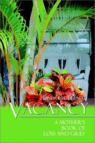 9781403350749: Vacancy: A Mother's Book of Loss and Grief