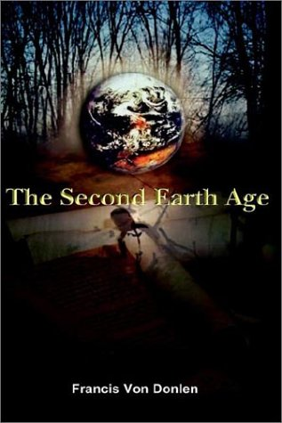 9781403351524: The Second Earth Age
