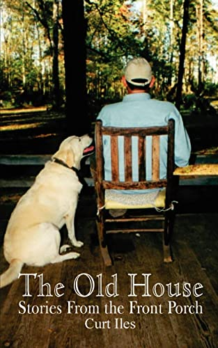 9781403352279: The Old House: Stories From the Front Porch