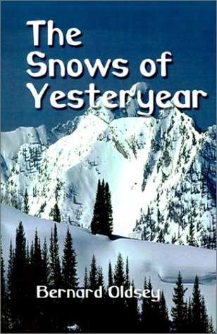 9781403352415: The Snows of Yesteryear