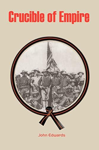 Crucible of Empire: John Edwards