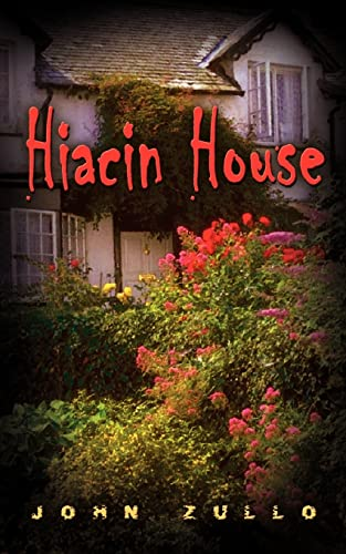 9781403358622: Hiacin House