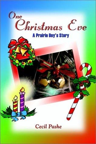 9781403359810: One Christmas Eve: A Prairie Boy's Story