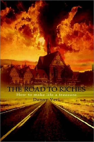 9781403361172: The Road to Riches