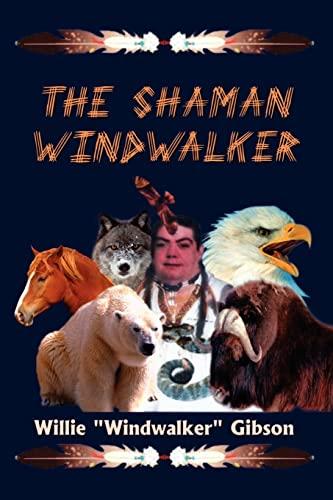 9781403363411: The Shaman Windwalker