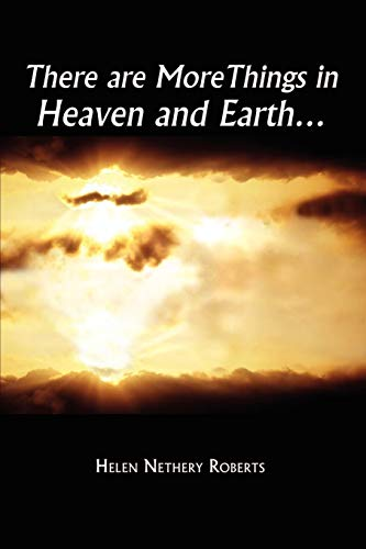 9781403363862: There are More Things in Heaven and Earth¿