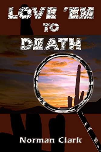 9781403367655: LOVE 'EM TO DEATH