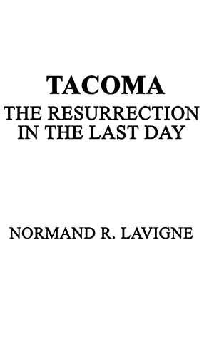 Tacoma: Normand R. Lavigne
