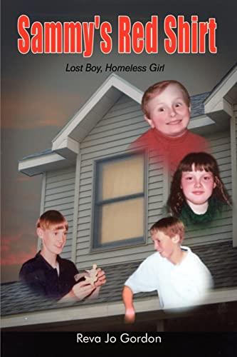 Sammys Red Shirt Lost Boy, Homeless Girl: Reva Jo Gordon