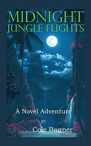 Midnight Jungle Flights: Cole Banner