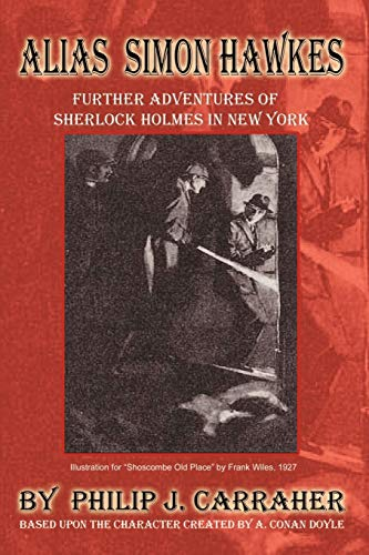 9781403369925: Alias Simon Hawkes: Further Adventures of Sherlock Holmes in New York