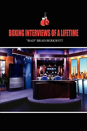 Boxing Interviews Of A Lifetime: Berkwitt, Brad