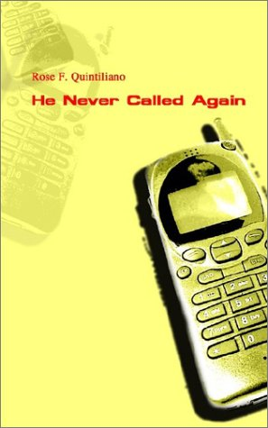 9781403370198: He Never Called Again