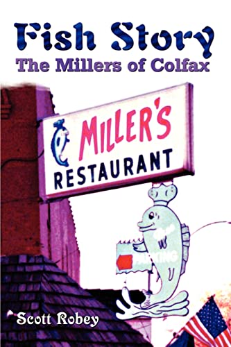 9781403370778: Fish Story: The Millers of Colfax