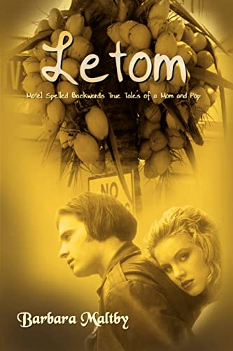 9781403371348: Letom: Motel Spelled Backwards True Tales of a Mom and Pop
