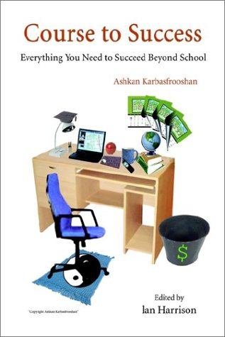 9781403371942: Course to Success: Everything You Need to Succeed Beyond School