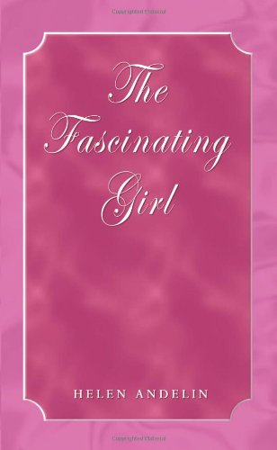 9781403373519: The Fascinating Girl