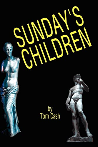Sundays Children: Thomas H Cash