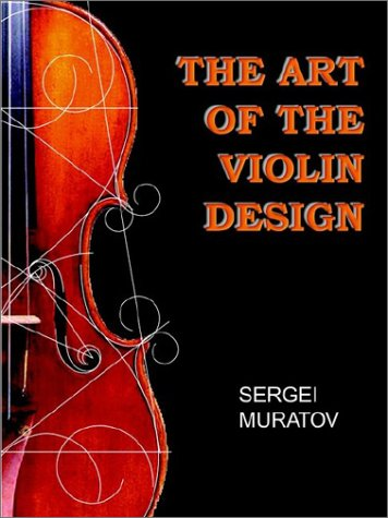9781403374615: The Art of the Violin Design