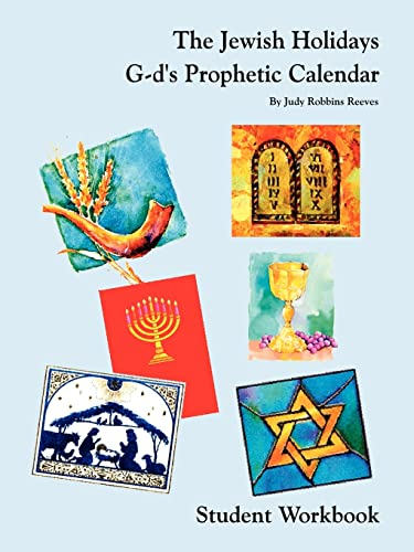 9781403375735: The Jewish Holidays G-d's Prophetic Calendar Student Workbook
