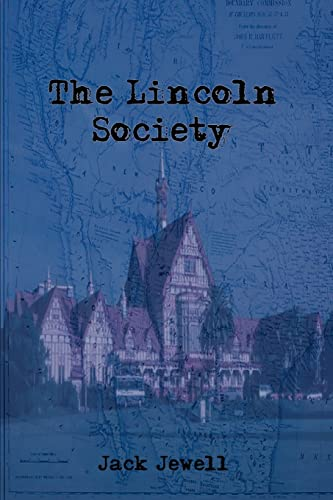 The Lincoln Society: Jack Jewell