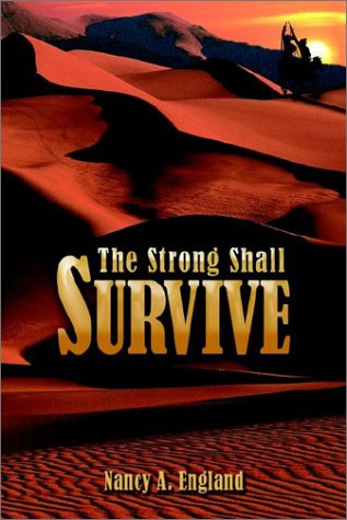 The Strong Shall Survive: England, Nancy A.