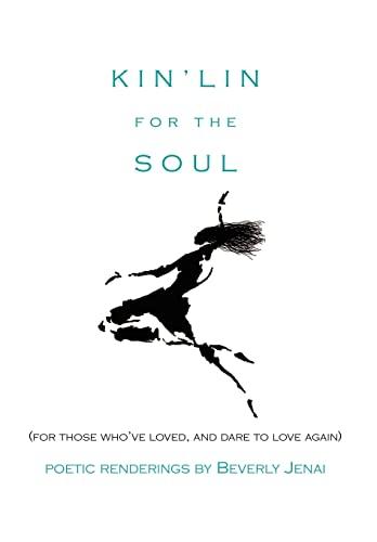 Kin'lin for the Soul: Beverly Jenai