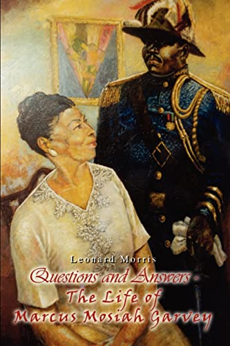 9781403382818: Questions and Answers - The Life of Marcus Mosiah Garvey
