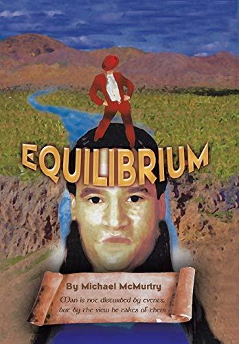 Equilibrium: McMurtry, Michael