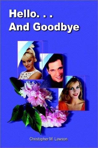 9781403391476: Hello. . . And Goodbye