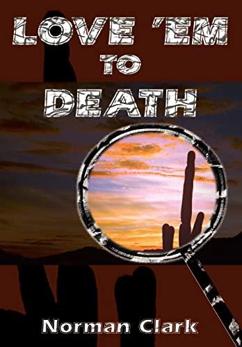 9781403392756: LOVE 'EM TO DEATH