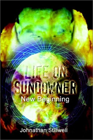 9781403393463: Life on Sundowner: New Beginning