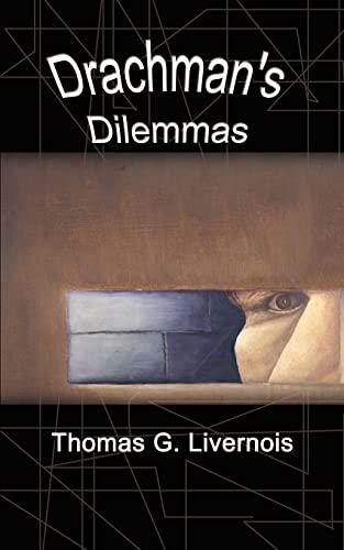 9781403394651: Drachman's Dilemmas