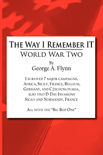 The Way I Remember It World War Two: George Flynn