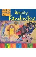 9781403400062: Wassily Kandinsky (Life and Work Of...)