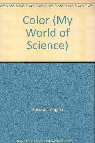 9781403400383: Color (My World of Science)