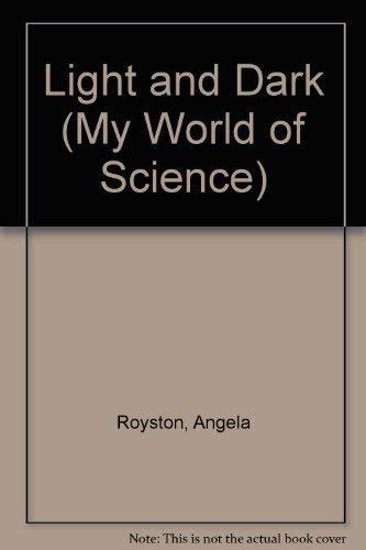 9781403400413: Light and Dark (My World of Science)