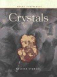 9781403400901: Crystals (Rocks and Minerals)