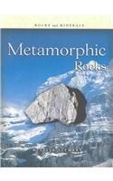 9781403400932: Metamorphic Rocks (Rocks and Minerals)