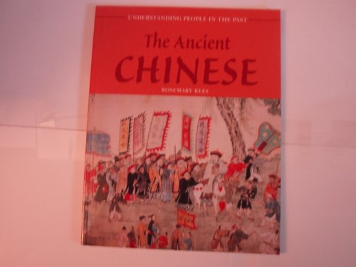 9781403400970: The Ancient Chinese (Understanding People in the Past)