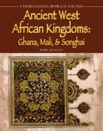 9781403400987: Ancient West African Kingdoms: Ghana, Mali, & Songhai (Understanding People in the Past)