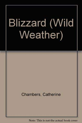 Blizzard (Wild Weather): Catherine Chambers