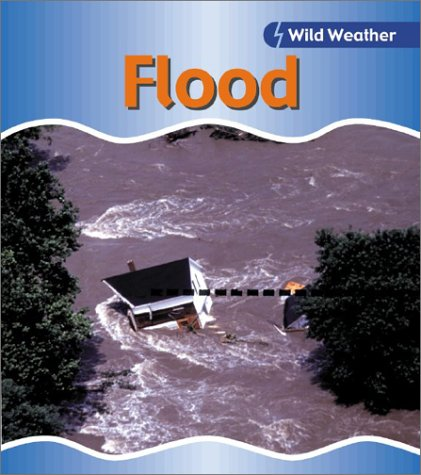 Flood (Wild Weather): Catherine Chambers