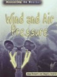 9781403401304: Wind and Air Pressure (Measuring the Weather)