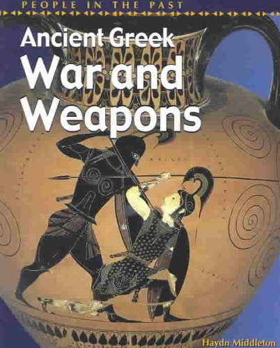 9781403401342: Ancient Greek War and Weapons (People in the Past Series-Greece)